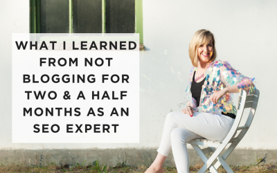 What I learned from not blogging for two months as an SEO expert