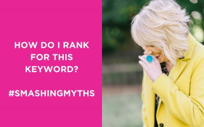 How do I rank for this keyword? #SmashingMyths