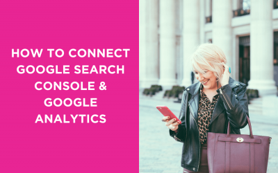 How to connect Google Search Console & Google Analytics